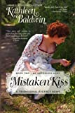 Mistaken Kiss: A Humorous Traditional Regency Romance (My Notorious Aunt) (Volume 2)