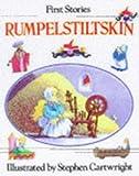 img - for Rumplestiltskin (First Story S) book / textbook / text book