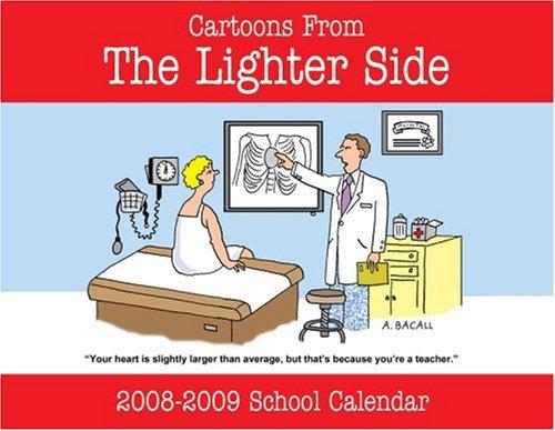 Wall 2009 Year Calendar (The Lighter Side of Education School Year Calendar 2008-2009)