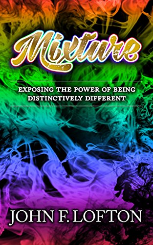 Mixture Exposing Power Distinctively Different ebook product image
