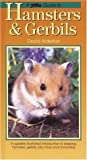 A PetLove Guide to Hamsters and Gerbils, David Alderton, 1902389719