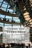 Going the Extra Mile: University of Rhode Island Engineers in the Global Workplace, John Grandin, 1466391316