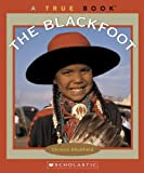 The Blackfoot, Christin Ditchfield, 0516255878