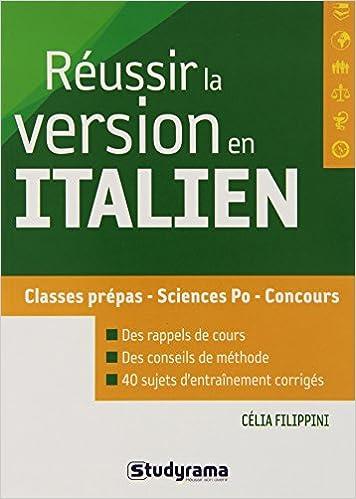 Réussir la version en italien (Concours): Amazon.es: Célia Filippini: Libros en idiomas extranjeros