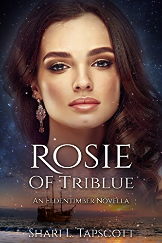 Rosie of Triblue: An Eldentimber Novella (The Eldentimber Series)