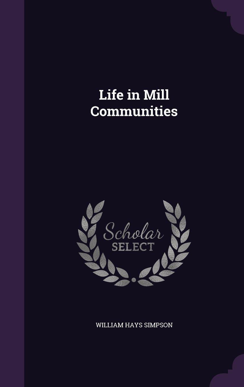 Download Life in Mill Communities ebook