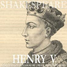 Henry V Audiobook by William Shakespeare Narrated by Ian McKellen, William Squire, Trevor Nunn
