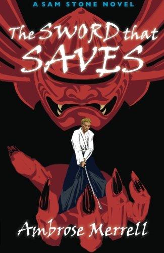 The Sword that Saves (Sam Stone) pdf epub