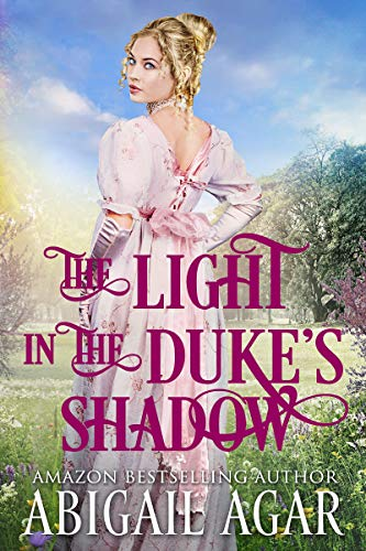 The Light in the Duke's Shadow: A Historical Regency Romance Book