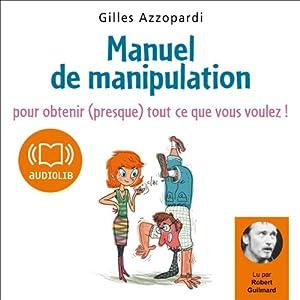 Manuel de manipulation Hörbuch