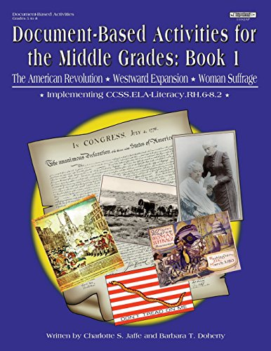 Document Based Activities Using Primary Sources in the Middle Grades (Document Based Activities Grades 5 to 8) Book 1 -