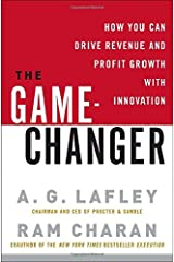 The Game-Changer: How You Can Drive Revenue and Profit Growth with Innovation Hardcover
