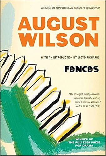 Fences August Wilson Lloyd Richards 8601400955796 Amazon