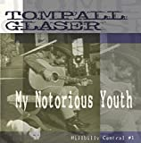 My Notorious Youth: Hillbilly Central V.1