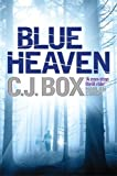 Front cover for the book Blue Heaven by C. J. Box