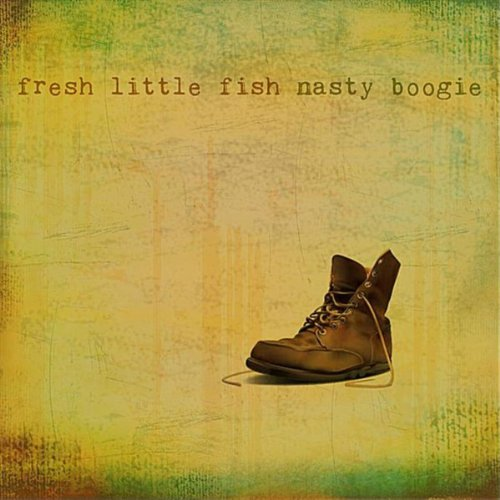Fresh little fish by nasty boogie on amazon music for Little fish song