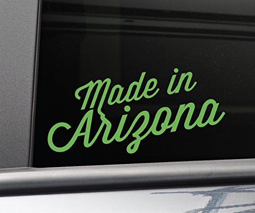 Made in Arizona Vinyl Decal Laptop Car Truck Bumper Window Sticker, 7.5