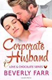 Corporate Husband, Beverly Farr, 1491201932