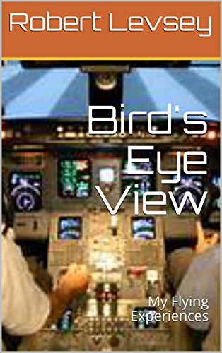 Bird's Eye View: My Flying Experiences