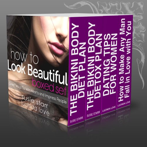 How to Look Beautiful Boxed Set: Great Ways To Win Hearts and Impress People