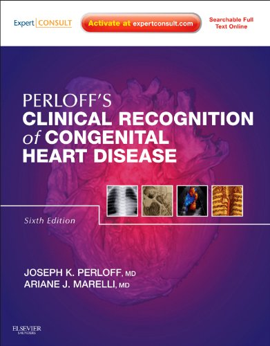 Perloff's Clinical Recognition Of Congenital Heart Disease  Expert Consult   Online And Print
