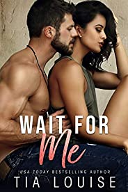 Wait for Me: A brother's best friend, second-chance romance (Fight for Love Boo