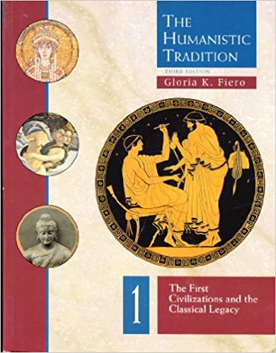 The Humanistic Tradition, Volume 1: Prehistory to the Early Modern World 5th (fifth) edition free do