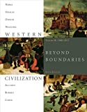 Bundle: Western Civilization: Beyond Boundaries, Volume B: 1300-1815, 6th + Resource Center, InfoTrac® Printed Access Card : Western Civilization: Beyond Boundaries, Volume B: 1300-1815, 6th + Resource Center, InfoTrac® Printed Access Card, Noble, Thomas F. X. and Strauss, Barry, 1111115699