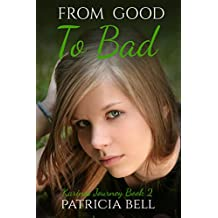 From Good to Bad: Karina's Journey book 2