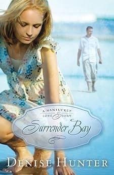 Surrender Bay: A Nantucket Love Story by [Hunter, Denise]