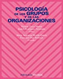 img - for Psicologia de los grupos y de las organizaciones / Psychology of Groups and Organizations (Spanish Edition) book / textbook / text book