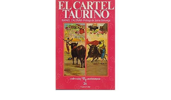 El Cartel Taurino: Historia y Evolucion de un Genero, 1737 ...