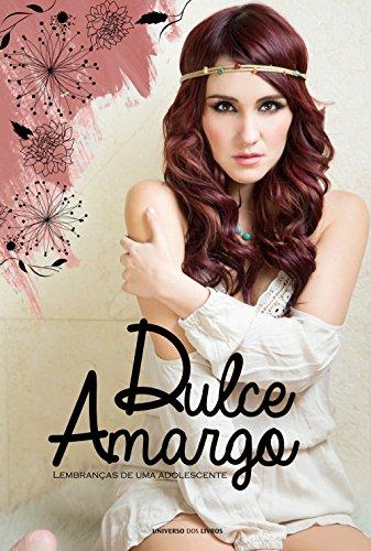 Amazon Com Dulce Amargo Lembrancas De Uma Adolescente