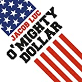 O'Mighty Dollar offers
