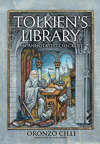Tolkien's Library: An Annotated Checklist por Oronzo Cilli