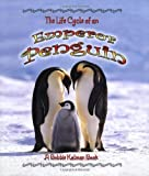 img - for The Life Cycle of an Emperor Penguin book / textbook / text book