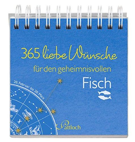 365 liebe Wünsche für den Fisch
