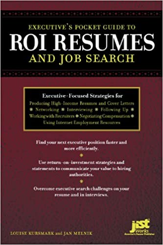 Executives Pocket Guide To Roi Resumes And Job Search Louise - Find-resumes