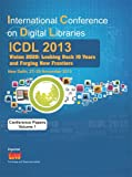 International Conference on Digital Libraries (ICDL) 2013 : Vision 2020: Looking Back 10 Years and Forging New Frontiers, Shantanu Ganguly, P K Bhattacharya, 817993554X