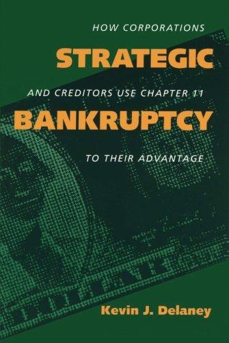Strategic Bankruptcy