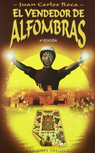 El Vendedor de Alfombras (Spanish Edition)