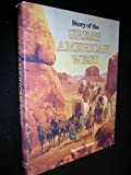 img - for Story of the Great American West book / textbook / text book
