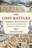 The Lost Battles, Jonathan Jones, 0307594750