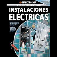 La Guia Completa sobre Instalaciones Electricas (Black & Decker Complete Guide) (Spanish Edition