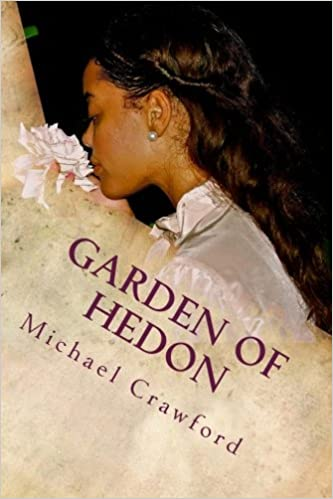 Garden of Hedon: An Exodus into Hedonism and Emotional Terrorism