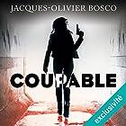 Coupable: Lise Lartéguy 2 | Livre audio Auteur(s) : Jacques-Olivier Bosco Narrateur(s) : Sabrina Marchese