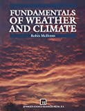 Fundamentals of Weather and Climate, J. F. McIlveen, 0442314760