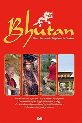 Bhutan - Gross National Happiness