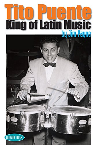 - Tito Puente: King of Latin Music