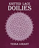 Knitted Lace Doilies (Heritage of Knitting) (Volume 4)